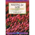 Lifebuilder Series - Waiting For God by Juanita Ryan